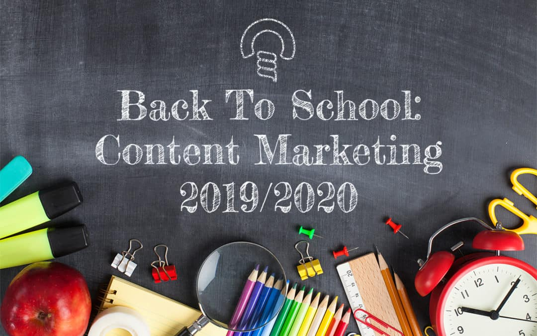 Back to School: Content Marketing 2019/2020