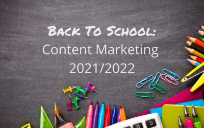 Back to School: Content Marketing 2021/2022